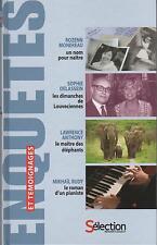 Enquetes et temoignages : Ne sous X / Lazareff / Elephants / Pianiste RD7