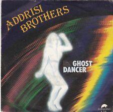 "ADDRISI BROTHERS - ghost dancer/streetlight love 45"""