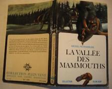 La vallée des mammouths de Michel Peyramaure