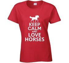 Keep Calm Love Horses Ladies T-Shirt Fun Glam Fashion Clothing Novelty T Shirt
