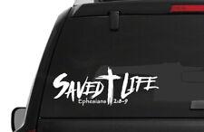 "SAVED LIFE Body Vinyl Decal / Window / Bumper Sticker 11""x4"" Christian Jesus God"