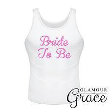 BRIDE TO BE singlet Bridal Wedding Hens Night Party T-Shirt Top Bridesmaid