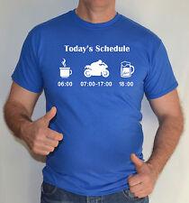 today's Schedule, Road & STREET bicicleta,MOTO, CAMISETA DIVERTIDA