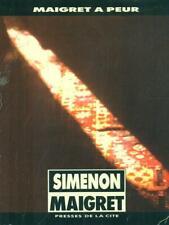 MAIGRET A PEUR   SIMENON PRESSES DE LA CITE' 1990 COLLECTION MAIGRET