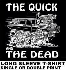 HOT ROD HEARSE THE QUICK & THE DEAD SKULL BODY SKELETON DRAG CAR BLOWER T-SHIRT