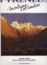 Pyrénées montagne et lumières de Faucompret Publi-action 1987