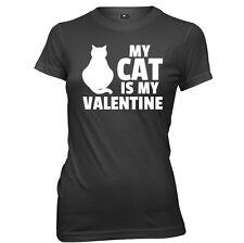 My Cat Is My Valentine Womens Ladies T-Shirt