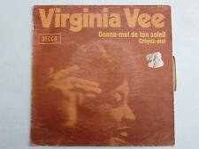 VIRGINIA VEE Donne moi de ton soleil 79593