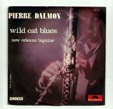 """PIERRE DALMON 45 tours SP 7""""  WILD CAT BLUES CLARINETTE"""