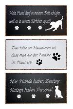 Blech-Schild mit verschiedenen Sprüchen Haustier Hund Katze 40 x 20 cm
