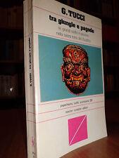 TRA GIUNGLE E PAGODE  -  TUCCI G.  -  1979