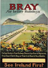 TA42 Vintage Visit Ireland Bray Better Holidays Irish Travel Poster Re-Print A4