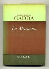 Carlo Emilio Gadda# LA MECCANICA # Garzanti 1970 1A ED.