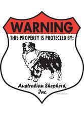 "Warning! Australian Shepherd - Property Protected Aluminum Dog Sign - 7"" x 8"""