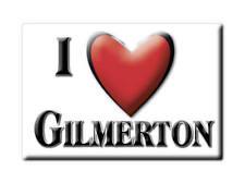SOUVENIR UK - SCOTLAND FRIDGE MAGNET I LOVE GILMERTON (PERTH AND KINROSS)