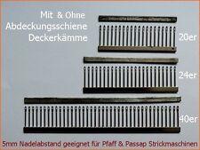5mm 40er 24er 20er Deckerkamm für Pfaff & Passap & Singer Strcikmaschinen