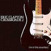 Crossroads 2:Live Seventies, Clapton, Eric, Good Live,Box set
