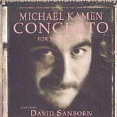 Michael Kamen & David Sanborn : Concerto for Saxophone CD