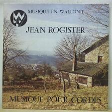 JEAN ROGISTER Musique pour Cordes - Musique en Wallonie MWL 506 SEALED