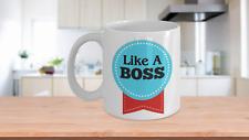 Like A Boss Award - White or Black Mug