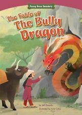 THE FABLE OF THE BULLY DRAGON - DINARDO, JEFF/ COLOJI, LIVIA (ILT) - NEW BOOK