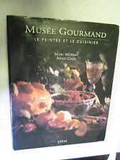 """Marc Meneau & Annie Caen """"Musée Gourmand Le Peintre et le Cuisinier"""" avec envoi"""