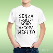 T-Shirt Bambino Ragazzo Senza Maglia Sono Ancora Meglio  Idea Regalo