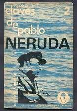 Osorio & Moreno Book Claves De Pablo Neruda 1ºEd 1971
