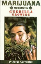 Marijuana Outdoors: Guerrilla Growing by Jorge Cervantes