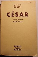 ROME/CESAR/M.JELUSICH/TRAD IVAN GOLL/ED A.MICHEL/1937