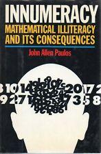 Mathematical Illiteracy Math Innumeracy John Allen Paulos 1988
