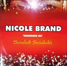 "NICOLE BRAND-Remember me (Scialali' Scialala')- MIX 12"""