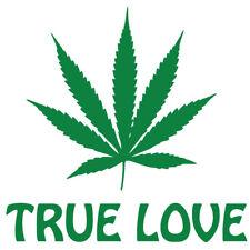 TRUE LOVE marijuana pot leaf pro cannabis vinyl decal bumper sticker smoke