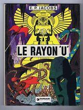 JACOBS. Le Rayon U. Dargaud octobre 1974. TBE