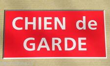 """plaque gravée adhésive rouge  """"CHIEN DE GARDE"""" PT FORMAT"""