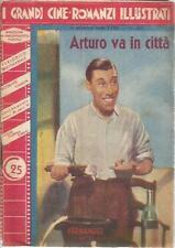 [KLO] I GRANDI CINEROMANZI ILLUSTRATI N°383 FERNANDEL ARTURO VA IN CITTA'