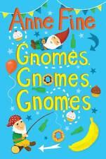 Very Good, Gnomes, Gnomes, Gnomes! (4u2read), Anne Fine, Book