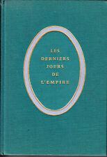 C1 NAPOLEON Lachouque DERNIERS JOURS DE L EMPIRE Relie EPUISE Juin - Aout 1815