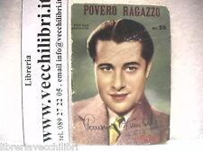 POVERO RAGAZZO Manus Don Ameche Taurinia 1938 Piccolo romanzo Racconto cinema