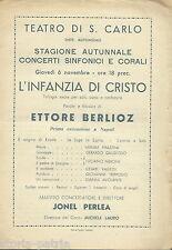 NAPOLI_MUSICA_TEATRO S. CARLO_CONCERTI_ETTORE BERLIOZ_JONEL PERLEA_TRILOGIA_RARO