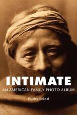 NEW Intimate: An American Family Photo Album (Tupelo Press Lineage)