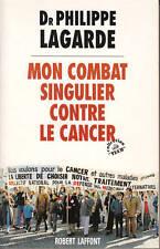"""Livre Santé """" Mon combat singulier contre le cancer """" ( No 742  ) Book"""