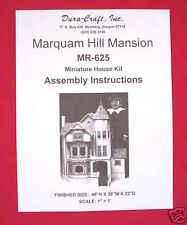 Dura-Craft  *MARQUAM HILL MANSION* MR-625  Dollhouse Instructions