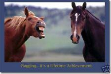 Nagging... It's a Lifetime Achievement - Horse Poster