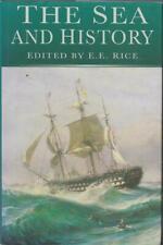 THE SEA AND HISTORY EE RICE SHIPS COASTAL SETTLEMENTS SEA TRADE EXPLORATION
