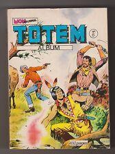 TOTEM. Album n°6 - n°16,17, 18 - Mon Journal 1974 - Etat neuf