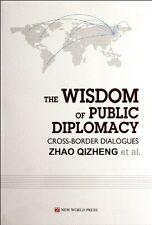 The Wisdom of Public Diplomacy Cross-Border Dialogues