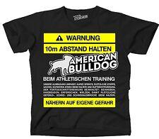 T-shirt advertencia distancia American Bulldog entrenamiento más divertidos hechizo siviwonder