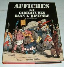AFFICHES ET CARICATURES DANS L'HISTOIRE / PROPAGANDE DAUMIER