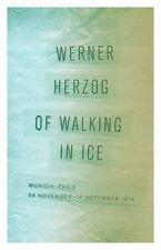 Of Walking in Ice: Munich-Paris, 23 November-14 December 1974